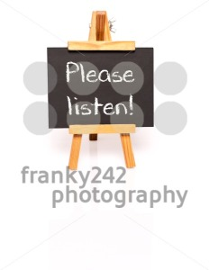 Please listen. Blackboard with text and easel. - franky242 photography