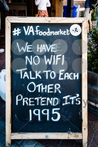 Board announcing No WiFi in front of VA foordmarket in Cape Town - franky242 photography