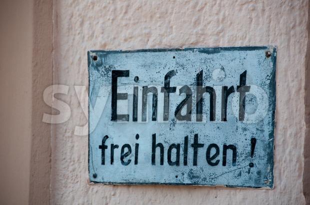 Old hand ptainted German No Parking Sign  Einfahrt Freihalten